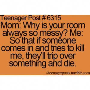 Image Result For Relatable Teenage Posts Teenagerpostshilarious Teenager Funny Parents Quotes