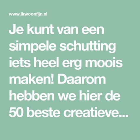 Creatieve Decoratie Ideeen.Schutting Decoratie 50 Creatieve Ideeen Idee Tuin Schutting
