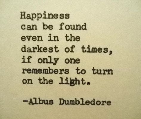 ALBUS DUMBLEDORE quote inspirational quote Literary quote graduation gift harry potter quote happiness quote happy quote