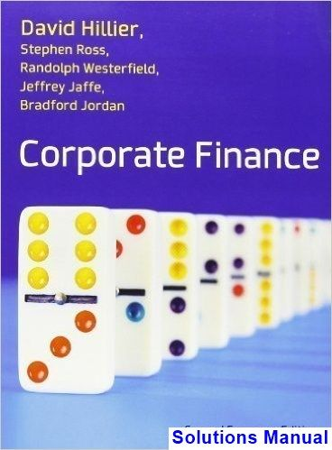Solutions Manual for Corporate Finance European Edition 2nd