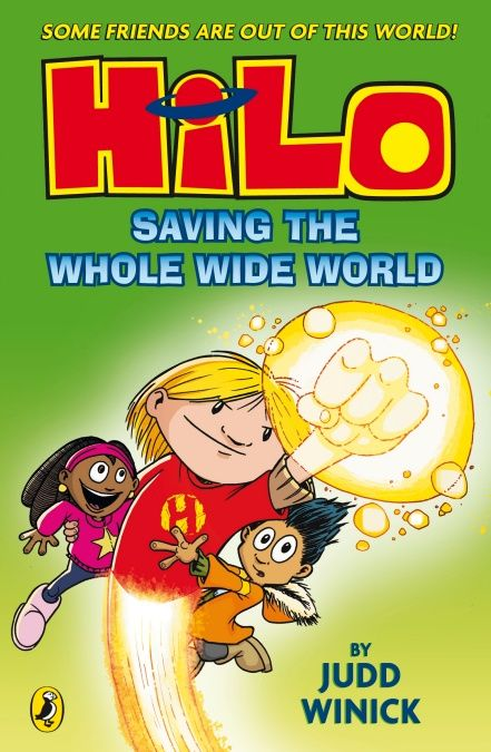 Hilo Saving The Whole Wide World Hilo Book 2 With Images