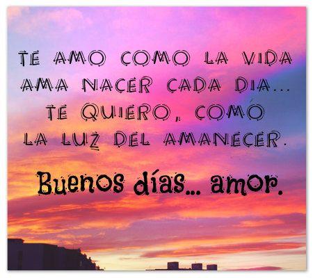 Frases Y Mensajes De Buenos Días Para Mi Amor Hermosos Fraseshoy Org Mensajes De Buenos Dias Feliz Dia Mi Amor Buenos Días Amor
