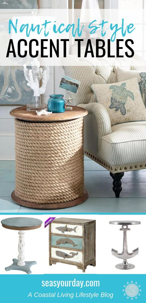 Nautical Style Accent Tables Home Decor That I Love