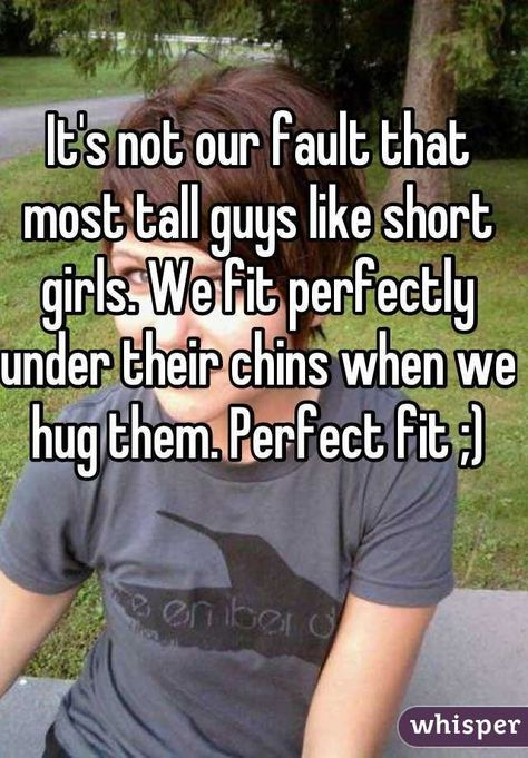 Like why girls short tall guys do There's Finally