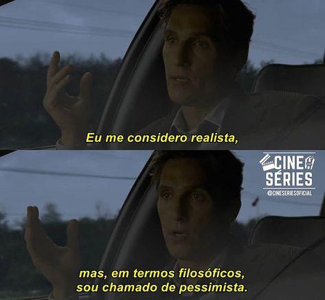 Série True Detective Em 2019 Frases Status Frases E