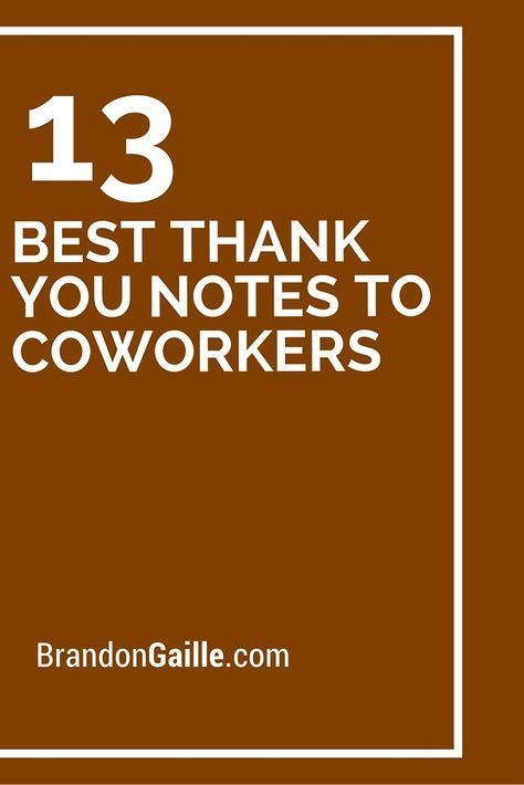13 Best Thank You Notes To Coworkers Best Thank You Notes Thank