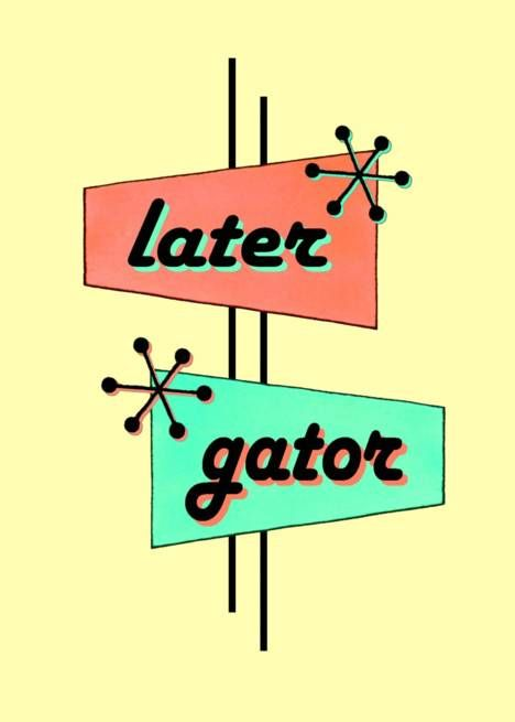 Retro Later Gator Farewell Card Farewell Cards Greeting Card