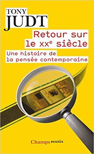 Telecharger Retour Sur Le Xxe Siecle Une Histoire De La Pensee Contemporaine Pdf Gratuitement Livr Saute Pan Books