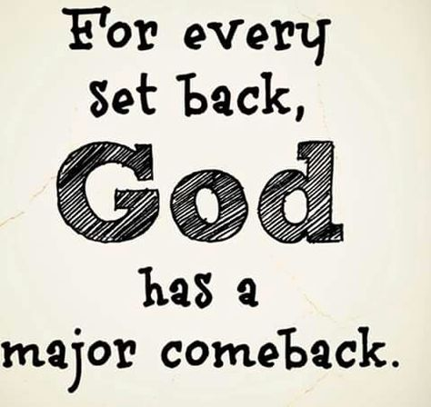 Minor Setback, For A Major Comeback.. | Inspirational bible ...