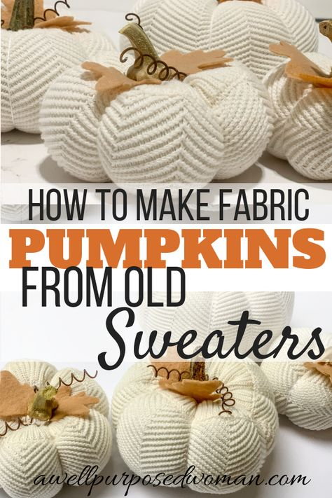 Do you want ot know how to make beautiful fabric pumpkins from an old sweater? This step by step tutorial will show you how to make fabric pumpkins from a sweater! Autumn Crafts, Thanksgiving Crafts, Holiday Crafts, Rustic Thanksgiving, Diy Pumpkin, Pumpkin Crafts, Crochet Pumpkin, Pumpkin Ideas, Sweater Pumpkins
