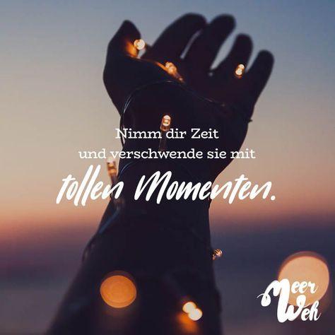 Nimm dir Zeit und verschwende sie mit tollen Momenten - VISUAL STATEMENTS - #dir #mit #Momenten #Nimm #sie #Statements #tollen #und #verschwende #Visual #Zeit