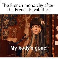 French Revolution Memes Google Search French Revolution French Meme Historical Humor