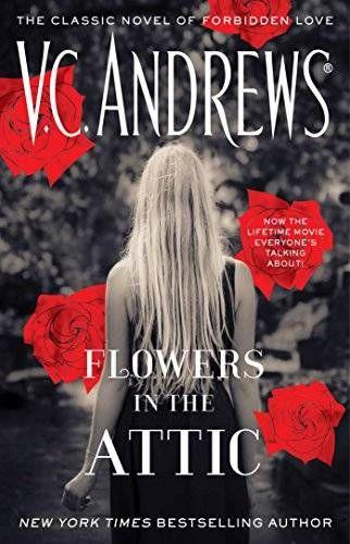 Flowers In The Attic Flowers In The Attic V C Andrews Lifetime Movies