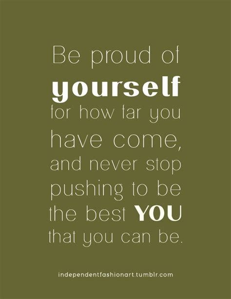 Be Proud Different Quotes Encouragement Quotes Quotes To Live By
