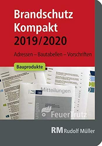 Brandschutz Kompakt 2019 2020 Adressen A 20bautabellen A 20vorschriften Kompakt Brandschutz Vorschriften Brandschutz Bucher Vorbeugender Brandschutz
