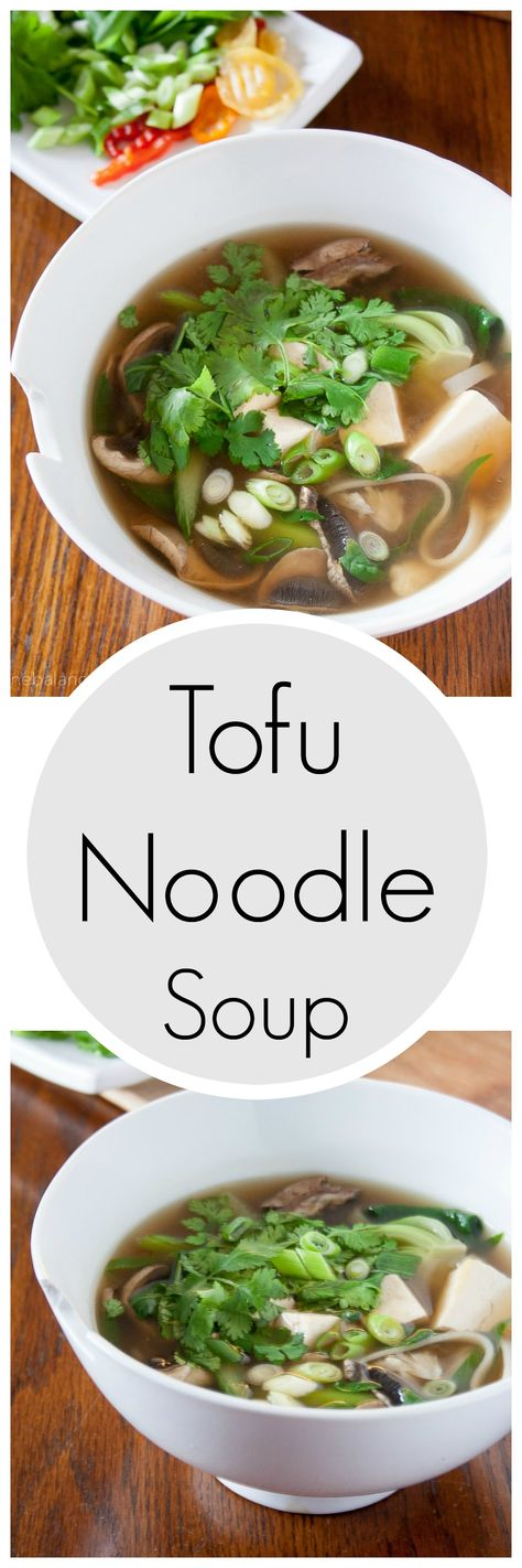 Easy weeknight dinner. Tofu Noodle Soup. Vegetarian recipe for Meatless Mondays. Gluten-free and healthy.
