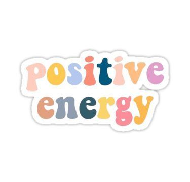 Positive Energy Sticker By Brooke Butler Bubble Stickers