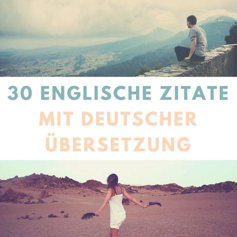 30 Schöne Berühmte Englische Zitate Mit Deutscher