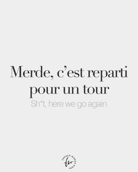 Merde, c'est reparti pour un tour • Sh*t, here we go again • /mɛʁd s‿ɛ ʁə.paʁ.ti puʁ œ̃ tuʁ/