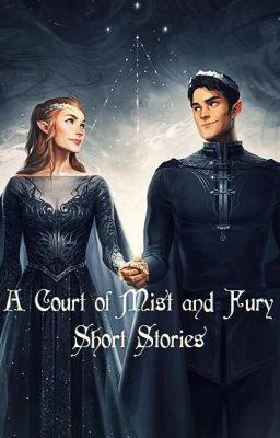 A Court Of Mist And Fury Short Stories Feyre And The Dream A