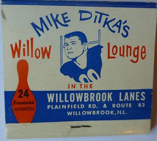 Mike Ditka S Willow Lounge Willowbrook Ill Rear Mike Ditka Willowbrook Matchbook