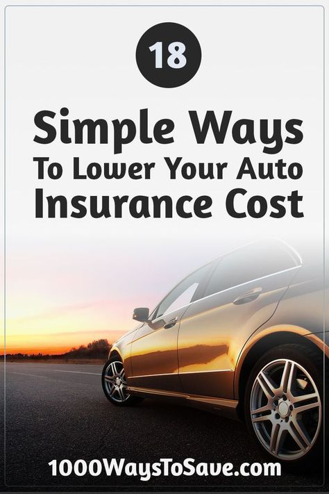 18 Simple Ways to Lower Your Auto Insurance Costs - 1,000 Ways to Save