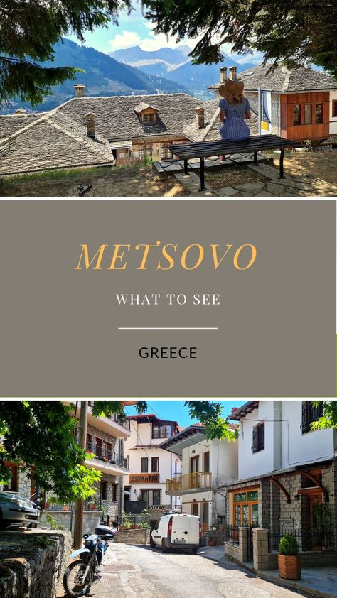 What to see METSOVO GREECE