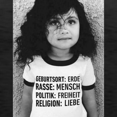 Geburtsort: Erde, Rasse: Mensch, Politik: Freiheit, Religion: Liebe