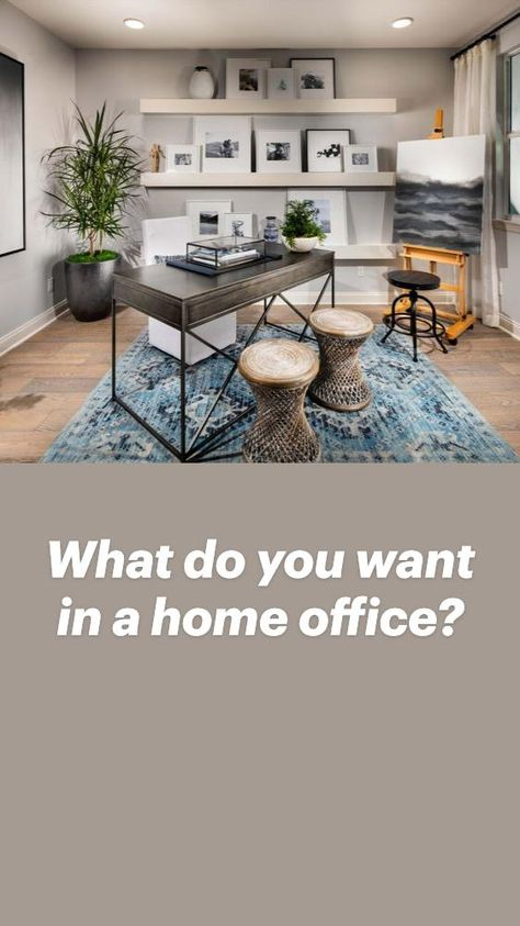 What do you want in a home office?