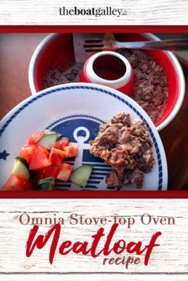 Meatloaf In The Omnia Stove Top Oven The Boat Galley Recipe Stove Top Oven How To Cook Meatloaf Recipes