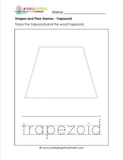 Shapes And Their Names Trapezoid Shapes Worksheets Shapes