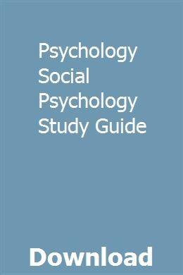 Psychology Social Psychology Study Guide | geheargama