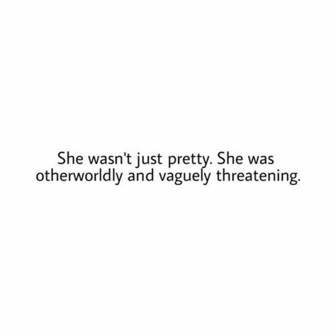 She wasn't just pretty. She was otherworldly and vaguely threatening. @michaelsusanno