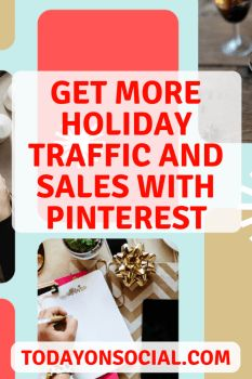 Learn how to get more traffic and more sales with these Pinterest tips. Get more Pinterest strategies and ideas at https://todayonsocial.com