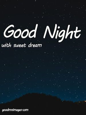Good Night Images Hd 1080p Download In 2020 Good Night Image Good Night Gif Good Night Friends Images