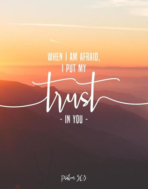 When I Am Afraid I Put My Trust In You Psalm 56:3 Bible   Etsy