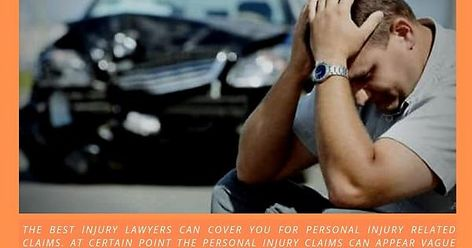 Injury Lawyer Can Cover You for Personal Injuries
