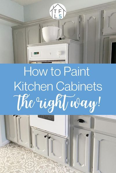 How To Paint Your Kitchen Cabinets The Right Way Repainting Kitchen Cabinets Painting Kitchen Cabinets Repainting Cabinets