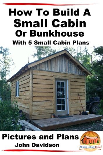 The Bunkhouse Plan Sl 1237 1033 Sq Ft 36 W X 44 D X 19 H 2x6 Construction Gable Roof Cabin Floor Plans Tiny House Plans House Plans