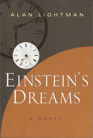 Einsteins Dreams By Alan Lightman 0679416463 9780679416463 Books Einstein Dream Book