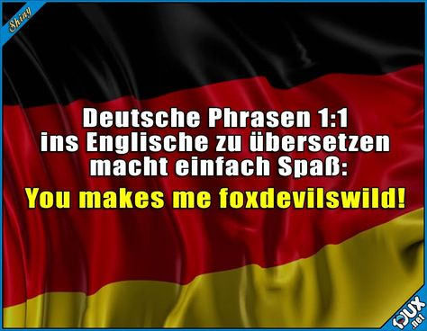 Immer wieder lustig :) #Deutsch #Übersetzung #lustig #Jodel #Sprüche #Humor #Memes meme brasileiros #meme meme amigas #meme