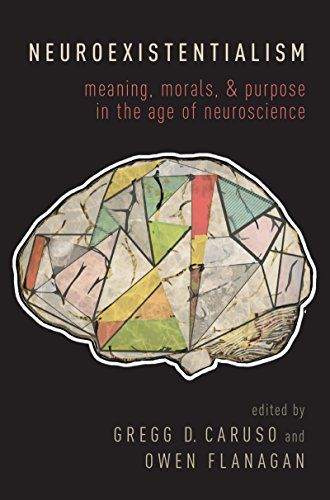 Neuroexistentialism Meaning Morals And Purpose In The Age Of
