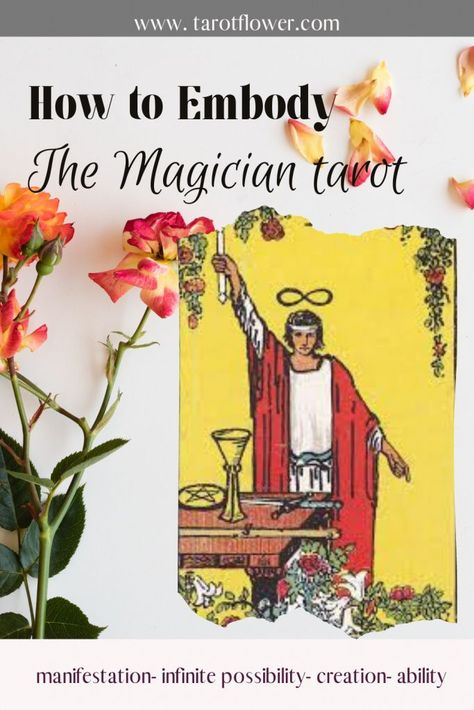 Discover the meaning of The magician tarot card and how you can embody this card in your everyday life. Discover more in this blog post as we outline how to embody the Magician. #themagician #tarotcardmeanings #tarot #oracle #dailytarot #inspiration #motivation #manifestation #embodiment