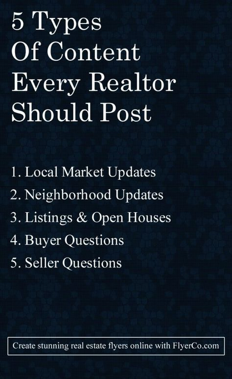 5 Types Of Content Every Realtor Should Be Posting - Real Estate Marketing Blog