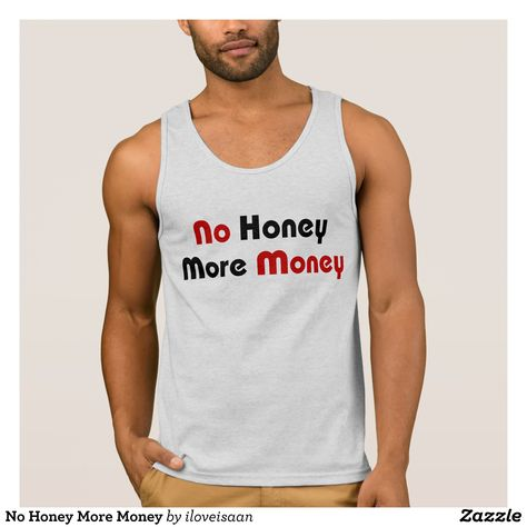 a618a72c28cfca No Honey More Money Tank Top - Comfy Moisture-Wicking Sport Tank Tops By  Talented Fashion   Graphic Designers -  tanktops  gym  exercise  workout ...