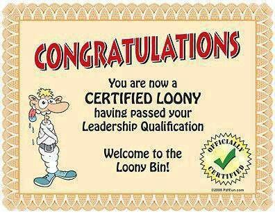 Loony bin Quotes Pinterest Humor - certificate sayings