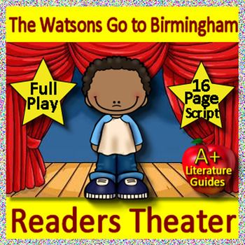 The Watsons Go To Birmingham 1963 Readers Theater Play Drama