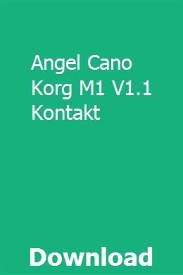 Angel Cano Korg M1 V1 1 Kontakt download full online