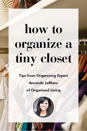 How To Organize A Tiny Closet