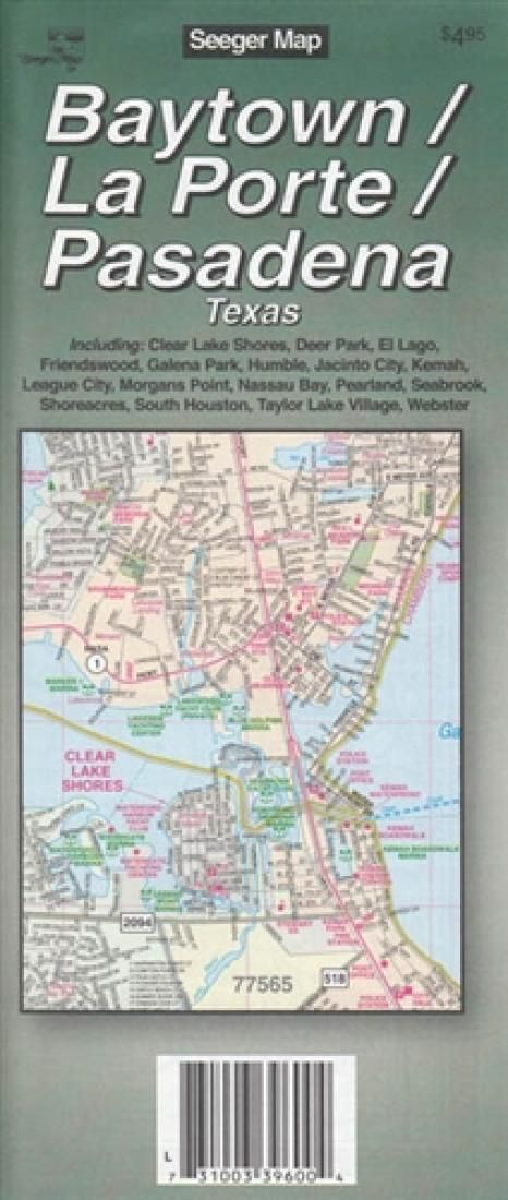 Houston Area Map Cities%0A Baytown  La Porte and Pasadena  Texas by The Seeger Map Company Inc    Products
